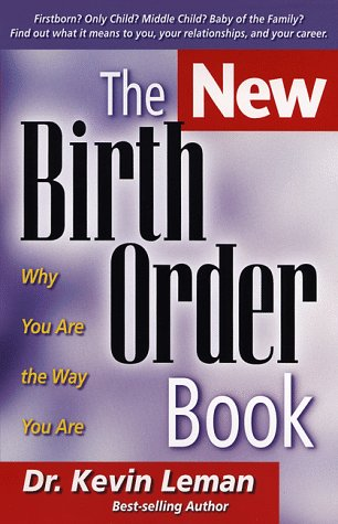 9780800756796: The New Birth Order Book: Why You Are the Way You Are