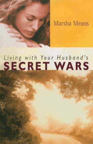 9780800757106: Living with Your Husband's Secret Wars