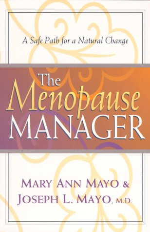 9780800757335: The Menopause Manager : A Safe Path for a Natural Change