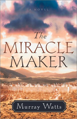 9780800757663: The Miracle Maker