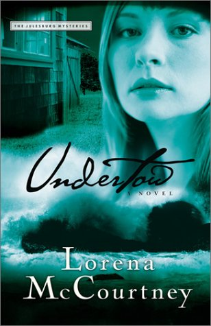 Undertow (Julesburg Mystery Series #3): McCourtney, Lorena