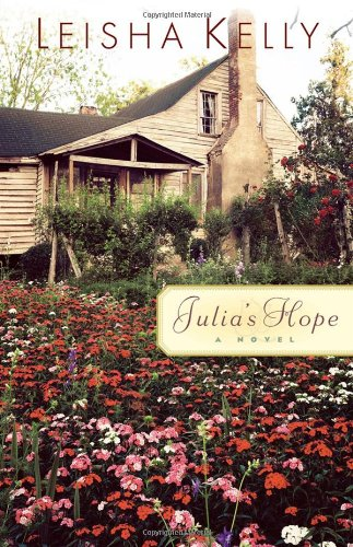 Julia's Hope: Leisha Kelly