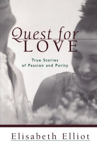 9780800758219: Quest for Love: True Stories of Passion and Purity
