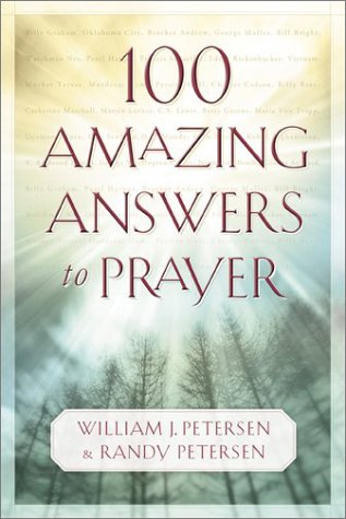 9780800758318: 100 Amazing Answers to Prayer
