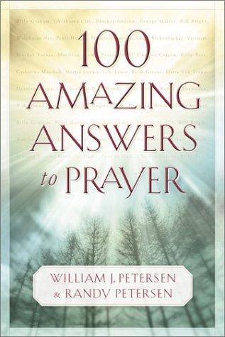 9780800758318: 100 Amazing Answers to Prayer