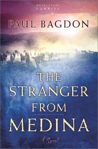 9780800758356: The Stranger from Medina (West Texas Sunrise)