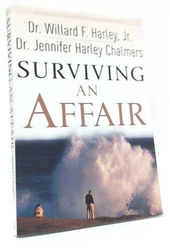 9780800758660: Surviving an Affair