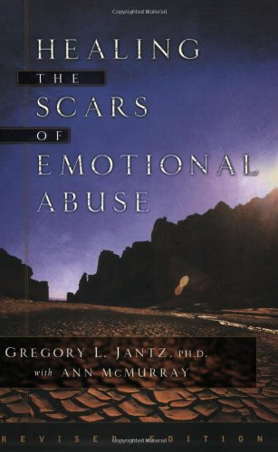 9780800758714: Healing the Scars of Emotional Abuse