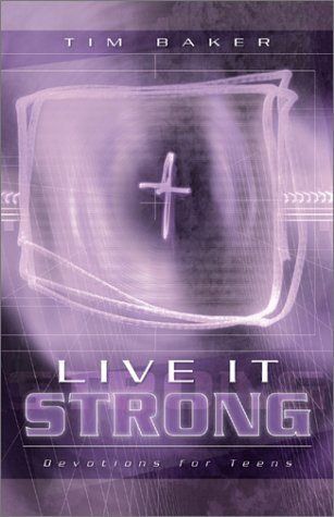9780800758813: Live It Strong: Devotions for Teens