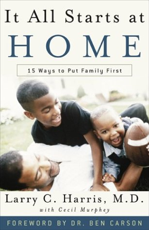 It All Starts at Home: 15 Ways: Larry C. Harris;