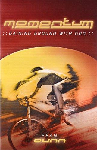 Momentum: Gaining Ground with God: Dunn, Sean