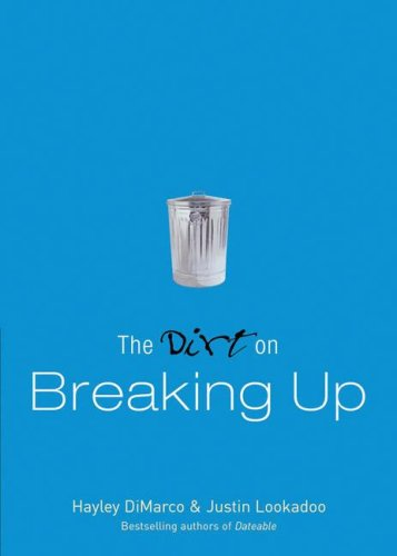 9780800759186: The Dirt on Breaking Up: A Dateable Book (Dirt, The)