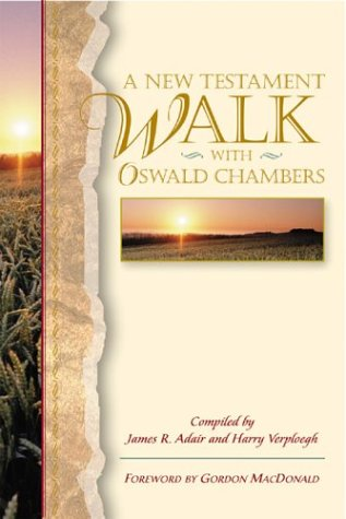 9780800759421: A New Testament Walk With Oswald Chambers