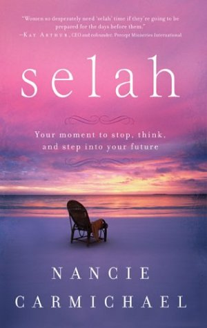 Selah: Your Moment to Stop, Think, and Step into Your Future