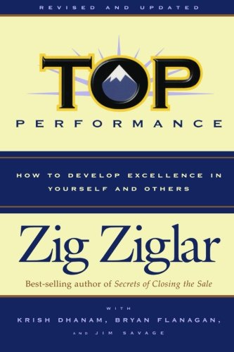 9780800759742: Top Performance: How to Develop Excellence in Yourself and Others