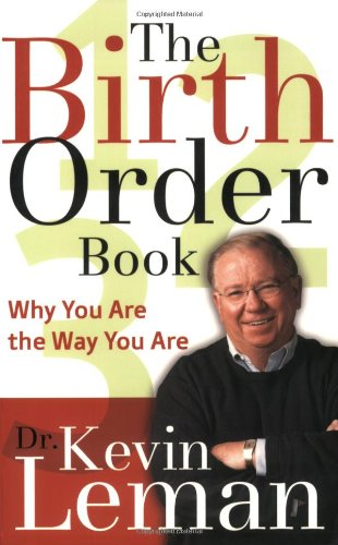 9780800759773: The Birth Order Book: Why You Are the Way You Are