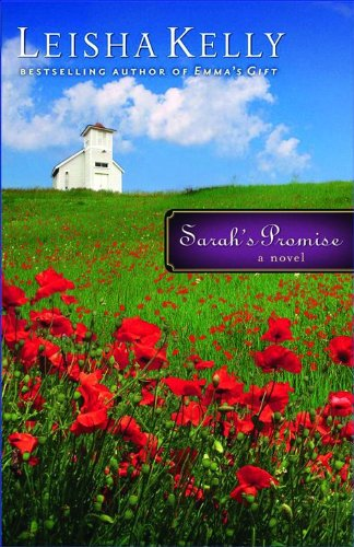 Sarah's Promise (Country Road Chronicles #4): Leisha Kelly