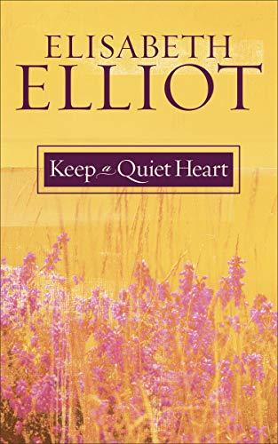 9780800759902: Keep a Quiet Heart