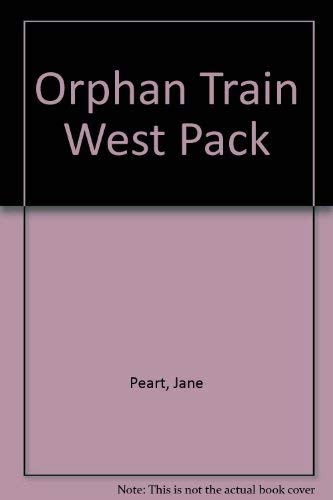 Orphan Train West Pack (080076403X) by Peart, Jane
