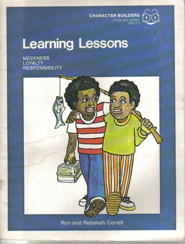 Learning lessons (Character builders) (0800770048) by Ron Coriell