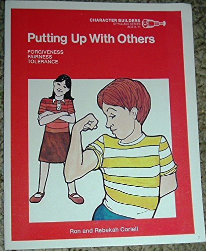 Putting up with others (Christian character reading program) (080077017X) by Ron Coriell