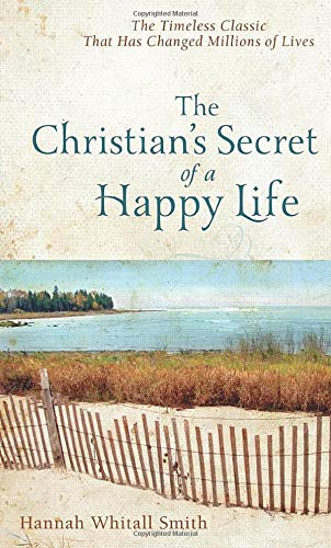 9780800780074: The Christian's Secret of a Happy Life