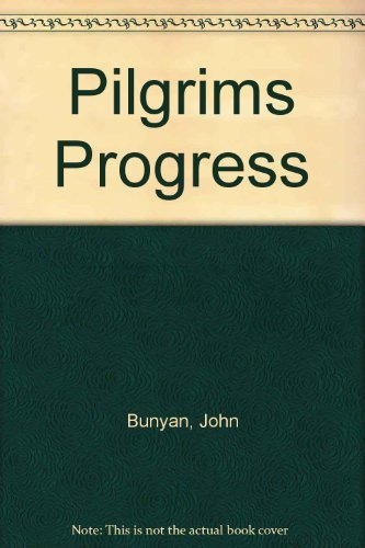 The Pilgrim's Progress (0800780329) by John Bunyan