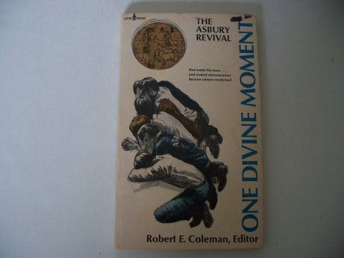 9780800780777: One Divine Moment (The Asbury Revival)