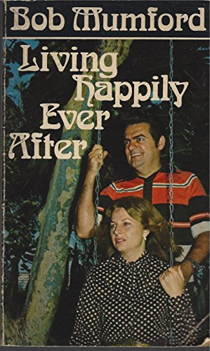 9780800781514: Living Happily Ever After