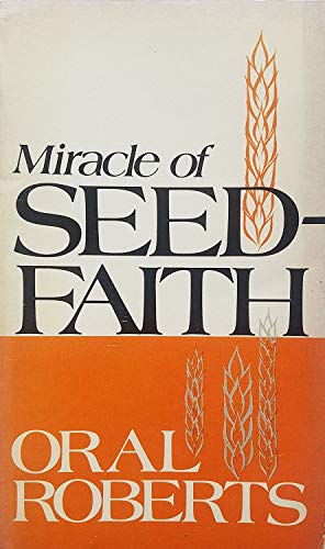 9780800782993: The Miracle of Seed Faith