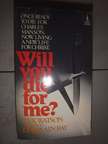 9780800783617: Will You Die for Me?