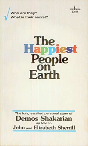 9780800783624: The Happiest People on Earth: The Long-Awaited Personal Story of Demos Shakarian