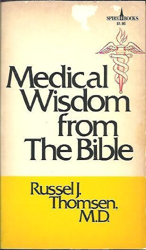 Medical Wisdom from the Bible