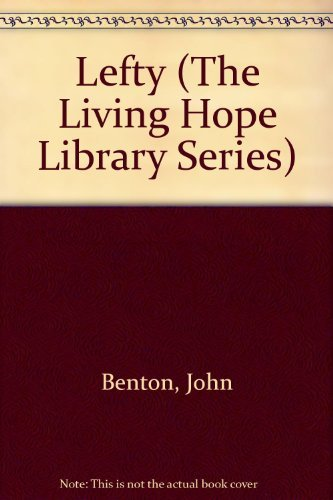 9780800784010: Lefty (The Living Hope Library Series)