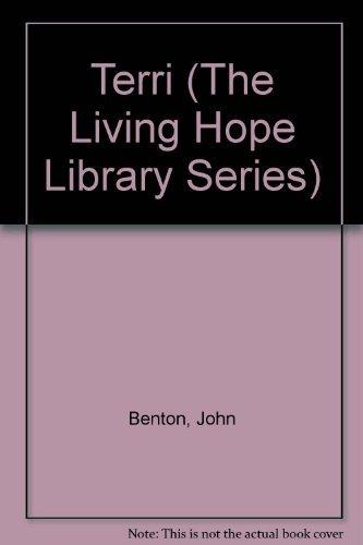 Terri (The Living Hope Library Series): John Benton