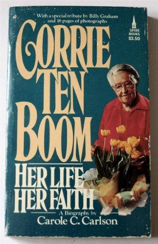 9780800784904: Corrie Ten Boom Her Life Her Faith