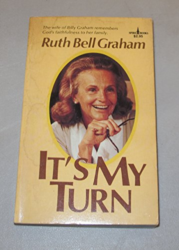 It's My Turn: Graham, Ruth Bell
