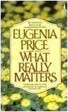 9780800785765: What Really Matters: Exploring What Is Truly Essential to the Authentic Christian Life
