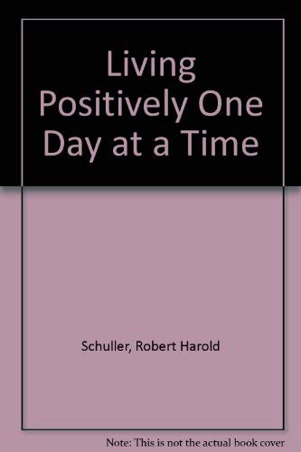 9780800785888: Title: Living Positively One Day at a Time