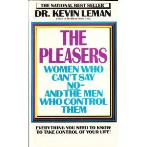 9780800785970: The Pleasers: Women Who Can't Say No-And the Men Who Control Them