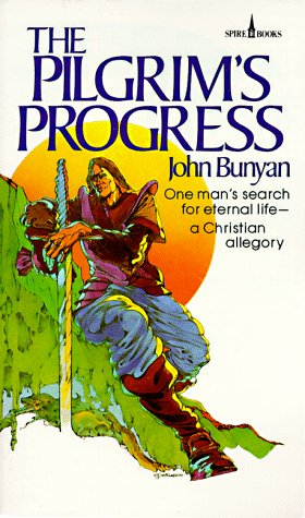 Pilgrim's Progress One Man's Search for Eternal LifeA Christian Allegory