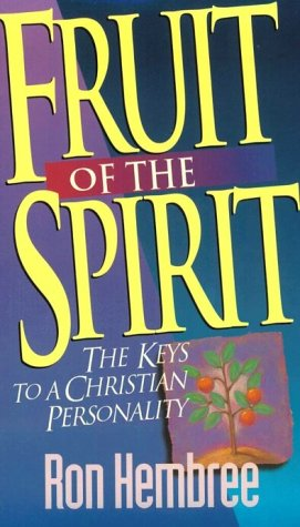 9780800786151: Fruit of the Spirit: The Keys to Christian Personality
