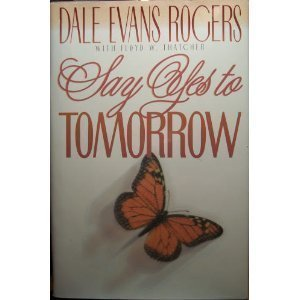 9780800786380: Say Yes to Tomorrow