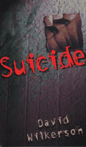 Suicide (0800786432) by Wilkerson, David R.