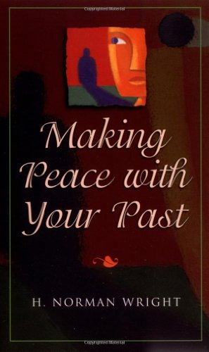 9780800786458: Making Peace With Your Past