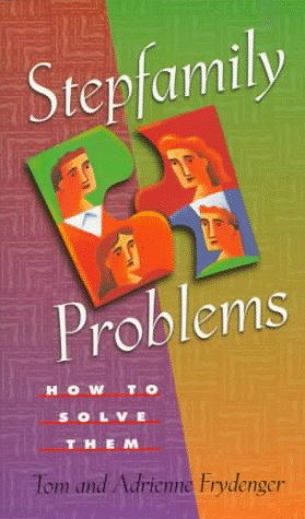 9780800786489: Stepfamily Problems: How to Solve Them