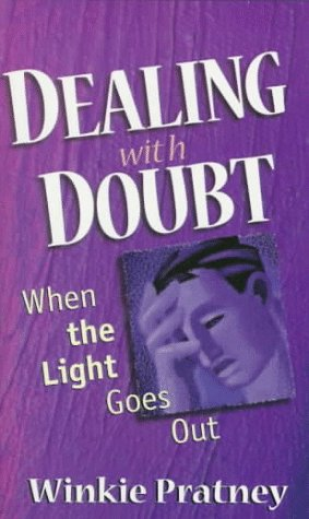9780800786502: Dealing With Doubt: When the Light Goes Out
