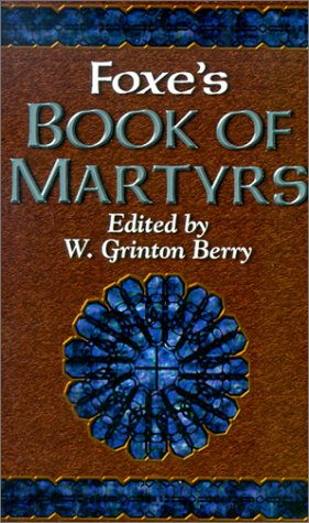 9780800786649: Foxe's Book of Martyrs