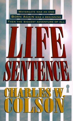 Life Sentence: Colson, Charles