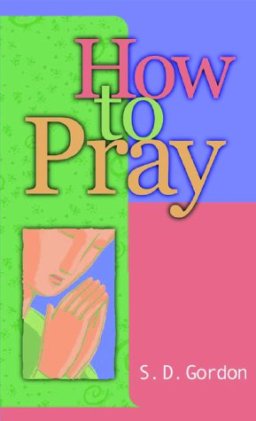 9780800786878: How to Pray